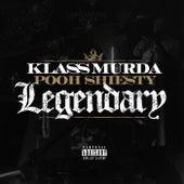Legendary by Klass Murda