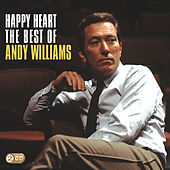Happy Heart: The Best Of Andy Williams by Andy Williams