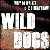 Wild Dogs von Wily Bo Walker