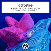 Keep It on the Low von Cotone