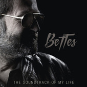 The Soundtrack Of My Life von Bettes