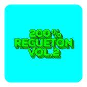 200% Reguetón Vol.2 de Various Artists