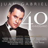 Juan Gabriel - 40 Aniversario by Various Artists