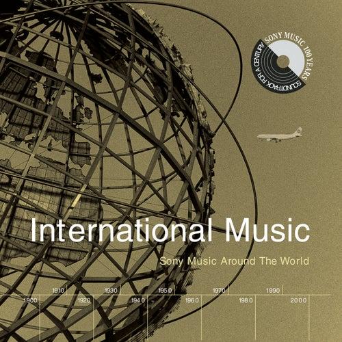 International Music: Sony Music Around The World by Various Artists