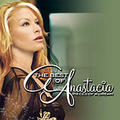The Best of Anastacia by Anastacia