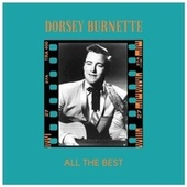 All the best by Dorsey Burnette