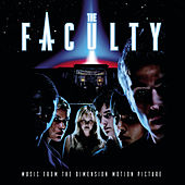 The Faculty (Music From The Dimension Motion Picture) by Original Motion Picture Soundtrack