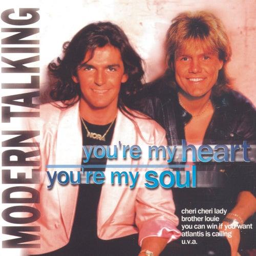 You' re My Heart, You' re My Soul von Modern Talking