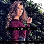 Faded by Jelina Felano