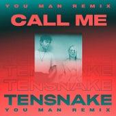 Call Me (You Man Remix) von Tensnake