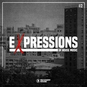 Expressions of House Music, Vol. 2 by Various Artists