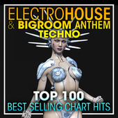 Electro House & Big Room Anthem Techno Top 100 Best Selling Chart Hits + DJ Mix by Dr. Spook