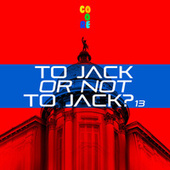To Jack or Not to Jack? 13 von Various Artists