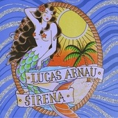 Sirena de Lucas Arnau