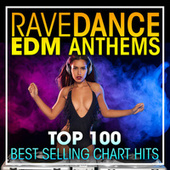 Rave Dance EDM Anthems Top 100 Best Selling Chart Hits + DJ Mix by Dr. Spook