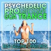 Psychedelic Progressive Goa Trance Top 100 Best Selling Chart Hits + DJ Mix de Dr. Spook