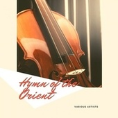 Hymn of the Orient by Clifford Brown Sextet, Clifford Brown Quintet, Clifford Brown, J.J. Johnson Sextet, Gigi Gryce Et Son Orchestre