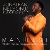 Manifest (Remix) by Jonathan Nelson