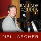 Ballads of the 2000's von Neil Archer