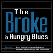 The 'Broke & Hungry' Blues (1926–1940) de Various Artists