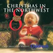 Christmas in the Northwest, Vol. 8 von Various Artists
