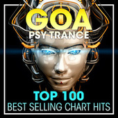 Goa Psy Trance Top 100 Best Selling Chart Hits + DJ Mix by Dr. Spook