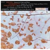 Ravel: Violin Sonata No. 2, M. 77 - Hindemith: Sonata for Violin and Piano in E Major - Prokofiev: Violin Sonata, Op. 115 & 5 Melodies, Op. 35bis by Joseph Szigeti