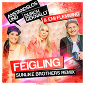 Feigling (Sunlike Brothers Remixes) von Anstandslos & Durchgeknallt