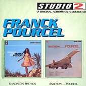 Dancing In The Sun/And Now... de Franck Pourcel