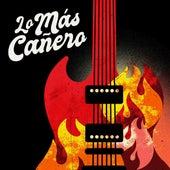 Lo Más Cañero by Various Artists