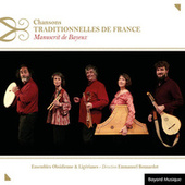 Chansons traditionnelles de France : Manuscrit de Bayeux by Ensemble Obsidienne