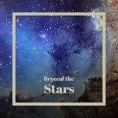 Beyond the Stars by Various Artists
