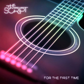For the First Time (Acoustic) by The Script