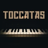 Toccatas by Various Artists