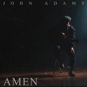 Amen by John Adams