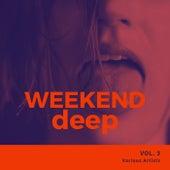 Weekend Deep, Vol. 3 by Various Artists