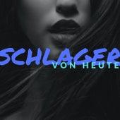Schlager von heute by Various Artists