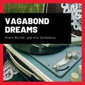 Vagabond Dreams de Glenn Miller