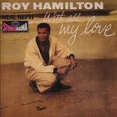 With All My Love de Roy Hamilton