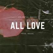 All Love by Nxgxl