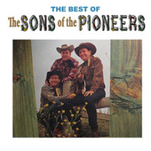 The Best of the Sons of the Pioneers by The Sons of the Pioneers
