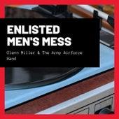 Enlisted Men's Mess de Glenn Miller