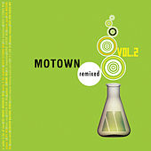 Motown Remixed Vol. 2 von Various Artists