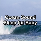 Ocean Sound Sleep for Baby by Calm Music
