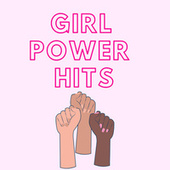 Girl Power Hits by Various Artists