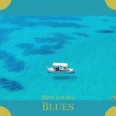 Miss Louisa Blues de Sonny Boy Williamson, Dorothy Squires, Damia, Artie Shaw, The Classics, Charles Mingus, Faron Young, Silvio Rodriguez, Buddy Rich, Gene Krupa