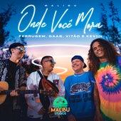 Onde Você Mora fra Gaab & Vitão Malibu