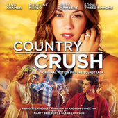 Country Crush (Original Motion Picture Soundtrack) by Various Artists
