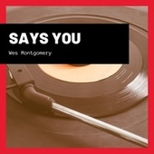 Says You de Wes Montgomery
