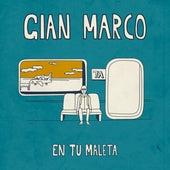 En Tu Maleta von Gian Marco